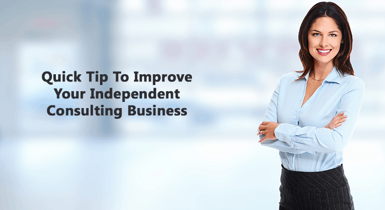 quick-tip-to-improve-your-independent-consulting-business