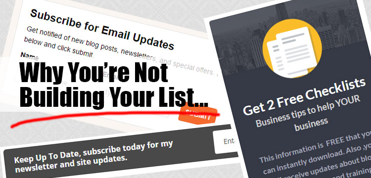 Why You're Not Building Your List